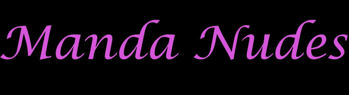Manda Nudes